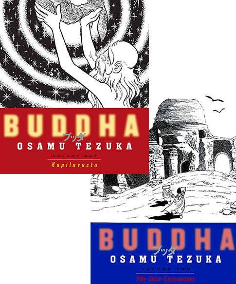 Buddha: Kapilavastu. Vol I and The Four Encounters. Vol II